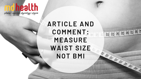 Article and Comment – Measure waist size not BMI - MD Health